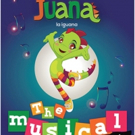 Juana la Iguana to Debut New Musical THE MYSTERY OF MUSICAL NOTES at Miami Children's Museum