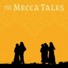 Rohina Malik's THE MECCA TALES Begins Tonight at The Sheen Center