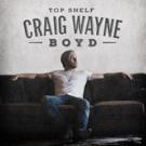 Pre-Order Craig Wayne Boyd's New Album 'Top Shelf' Today