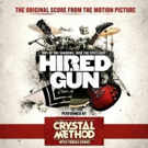 'Hired Gun' Original Music Score by The Crystal Method THE CRYSTAL METHOD Out 9/22