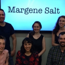 One-Act Comedy MARGENE SALT to Premiere at New York New Works Festival
