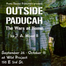 OUTSIDE PADUCAH: THE WARS AT HOME Coming Up This Fall at the wild project Photo
