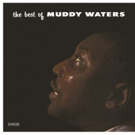Muddy Waters' Debut LP 'The Best Of Muddy Waters' To Be Reissued On Vinyl For First Time In 30 Years