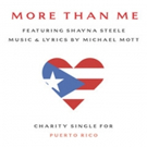 Michael Mott's 'More Than Me' Single to Benefit Puerto Rico Relief