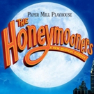 BWW Contest: Win Tickets to Paper Mill's THE HONEYMOONERS! Photo