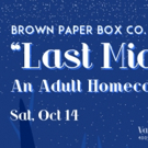 Brown Paper Box Co. to Host LAST MIDNIGHT Adult Homecoming Dance Photo