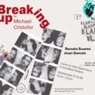 Michael Cristofer's BREAKING UP Begins This Week in NYC