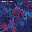Crooked Colours Release Debut Album 'Vera'