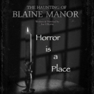 THE HAUNTING OF BLAINE MANOR Embarks on Halloween Tour Photo