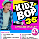 No. 1 Music Kids Brand Announces Latest Album 'KIDZ BOP 35'; Out 7/14