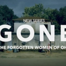 First Look - Spike TV to Present GONE: THE FORGOTTEN WOMEN OF OHIO, 7/22