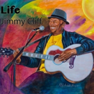 Reggae Superstar Jimmy Cliff Breathes More 'Life' Into Global Hearts