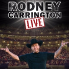 Rodney Carrington Announces Additional Tour Dates For 2018