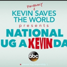 ABC Declares Tuesday, October 10, National Hug-A-Kevin Day, in Honor of KEVIN (PROBABLY) SAVES THE WORLD