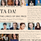 Feinstein's/54 Below Presents New Writers at 54: TA-DA! THE LYRICS OF ERIC PRICE Photo