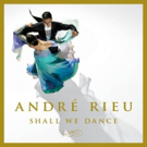 Andre Rieu Releases Album Of Classic Songs 'Shall We Dance' on Decca Gold 10/6