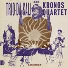 Trio Da Kali & Kronos Quartet Unveil New Album 'Ladilikan' This September