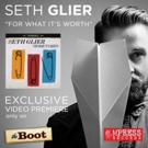 GRAMMY-Nominee Seth Glier Premieres 'For What It's Worth' Video