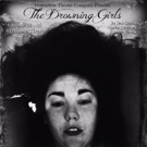 THE DROWNING GIRLS Next Onstage for Distraction Theatre Company