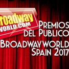 Candidatos a las nominaciones de los Premios del Público BroadwayWorld Spain 2017