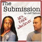 Three Bone Theatre Tackles Challenging Topics in the Charlotte Premiere of THE SUBMISSION