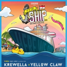 'It's The Ship' Reveals Phase 1 Line Up with Headliners Yellow Claw and Krewella