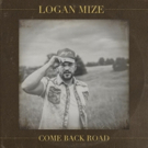 Logan Mize Stirs Up Impressive Response to 'Come Back Road', Available Today