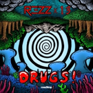 REZZ Drops New Single 'Drugs' Today
