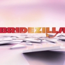 WE tv to Reboot Hit Reality Series BRIDEZILLAS in 2018