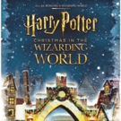 HARRY POTTER-Themed Holiday Experience 'Christmas in the Wizarding World' Premieres This Fall