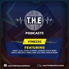 T.H.E Music Essentials Present Episode 220 of Hit Radio Show