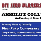 """Pit Stop Players Presents 'Absolut Collusion' �"""" An Evening Of Great Russian Music Photo"""