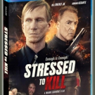 SGL Entertainment Releases STRESSED TO KILL on Blu-ray