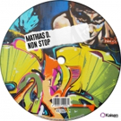 Mathias D. Releases Deep Tech House Banger 'Non Stop'