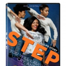 The Empowering True Story STEP Arrives on DVD & Digital 10/ 17