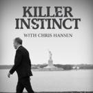 Chris Hansen Returns to Investigation Discovery for New Season of KILLER INSTINCT