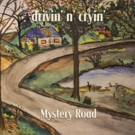 Drivin' N' Cryin's Southern Rock Classic 'Mystery Road' to Be Released as Expanded Edition