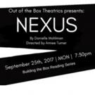 Out of the Box Theatrics Announces Cast of NEXUS