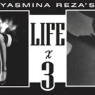 Cesear's Forum to Present Yasmina Reza's LIFE X 3