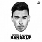 New Afrojack and Hardwell Release Single 'Hands Up' Feat. Mc Ambush