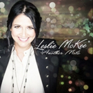 Creative Soul Records Artist Leslie McKee Returns With First Full-Length Studio Album