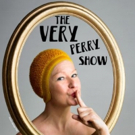 Kate Perry Takes THE VERY PERRY SHOW To The Hen & Chickens Theatre Photo