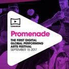Cennarium's PROMENADE Will Be First-Ever Streamed Performing Arts Festival
