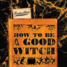 Pantochino Opens Season with New Musical HOW TO BE A GOOD WITCH! Photo