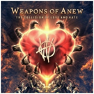 Weapons of Anew Announce Multi-Part Video Series