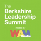 WAM Theatre Announces Attendees for October's Berkshire Leadership Summit Photo