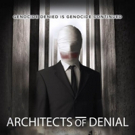 ARCHITECTS OF DENIAL Opens Nationwide as Top Grossing Documentary