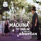 MÁQUINA PARA HABLAR CON LAS ABUELAS Teatro de Calle en CENART