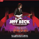 Jeff Beck to Release JEFF BECK: LIVE AT THE HOLLYWOOD BOWL Film This Fall