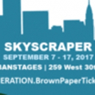 Regeneration Theatre to Present First Revival of SKYSCRAPER at Urban Stages
